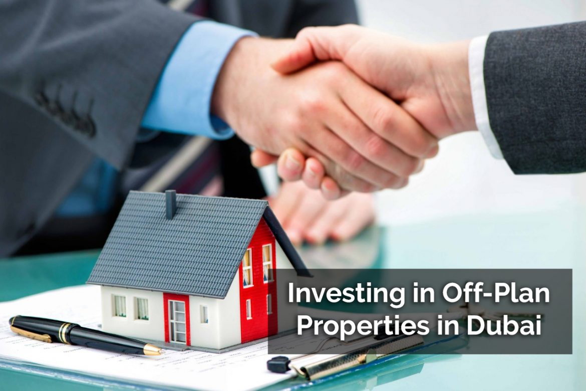 Investing in Off-Plan Properties in Dubai