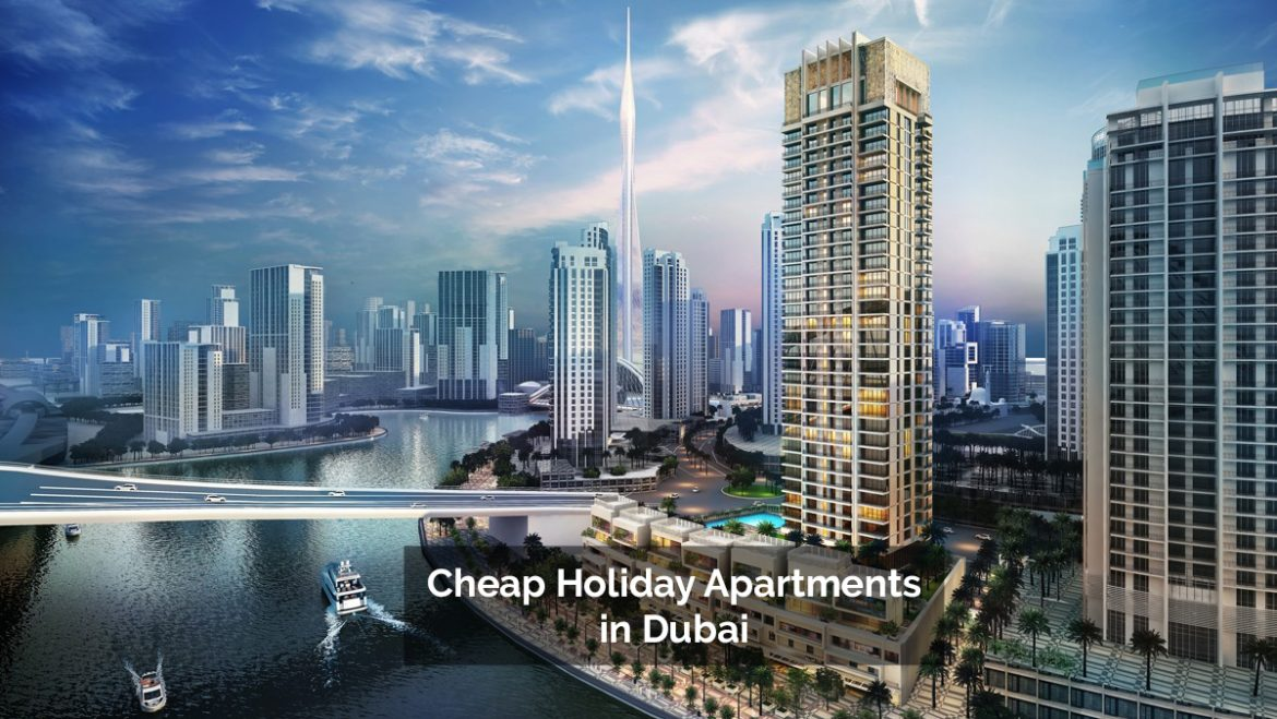 Cheap Holiday Apartments in Dubai