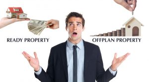 Ready Property vs OffPlan Property