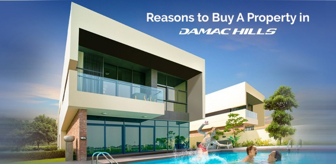 Reasons to Buy A Property in Damac Hills