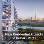 New Residential Projects in Dubai - Part I