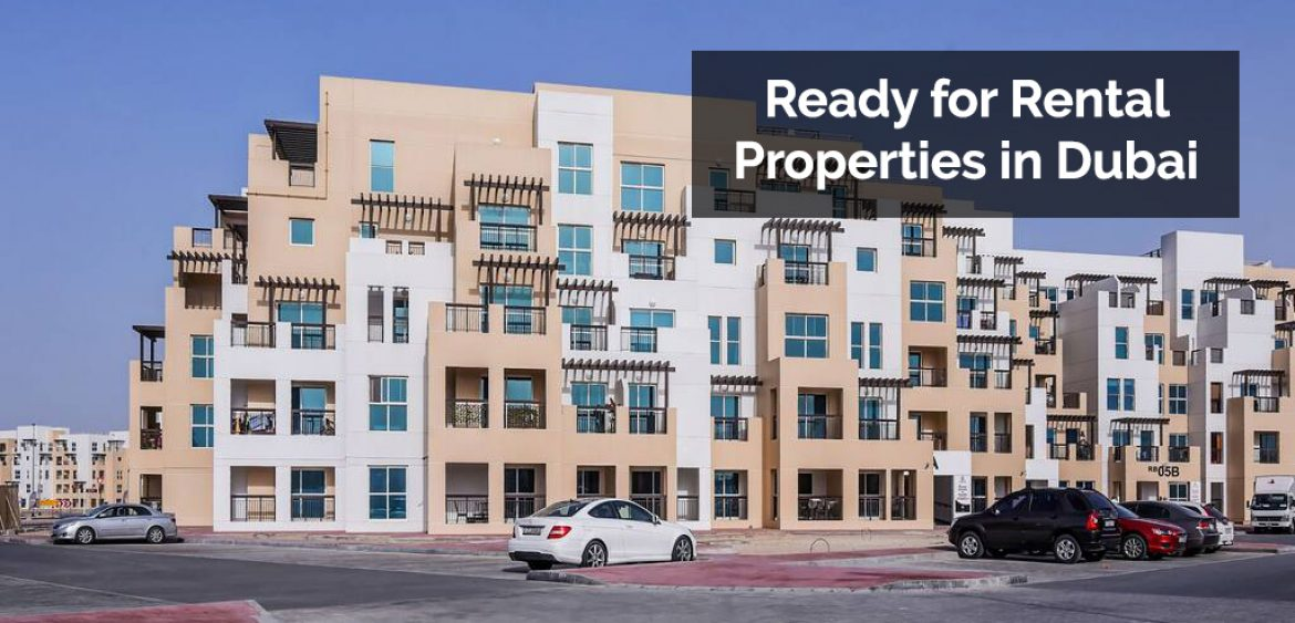 Ready for Rental Properties in Dubai