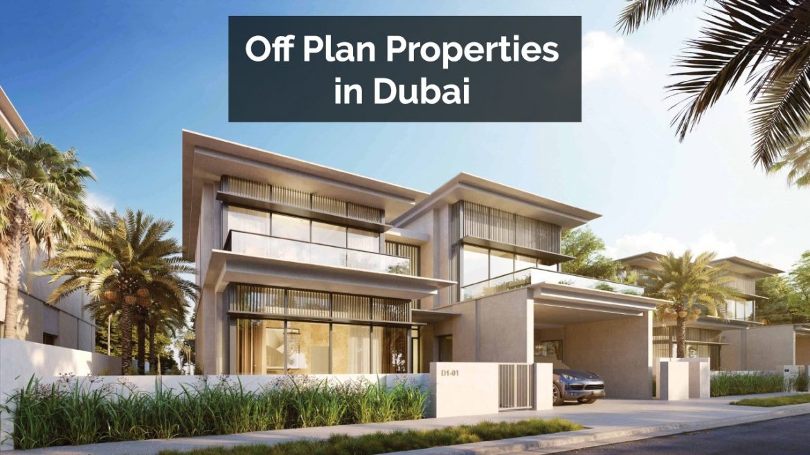 Investing in to Buy Off Plan Properties in Dubai