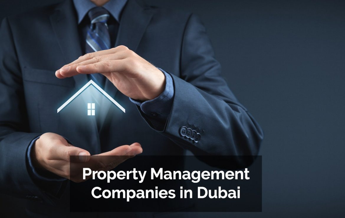 Property Management Companies in Dubai
